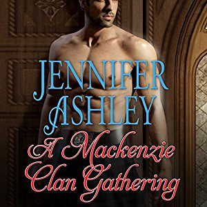 A Mackenzie Clan Gathering audiobook by Jennifer Ashley & Allyson James