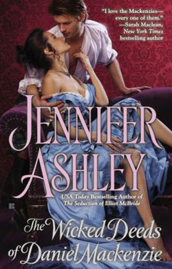 The Wicked Deeds of Daniel Mackenzie by Jennifer Ashley